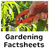 Gardening Factsheets