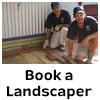 Book a Landscaper