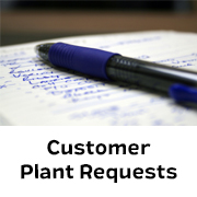 Customer Plant Requests
