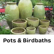 Pots & Birdbaths