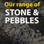 Stone & Pebbles